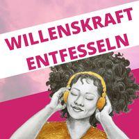 Willenskraft Podcast