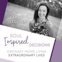 Soul Inspired Decisions