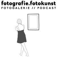 Fotografie und Fotokunst  - Der Fotogalerie Podcast.