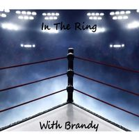In the ring with Brandy