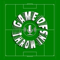 Game of Throw-Ins * The Football Podcast