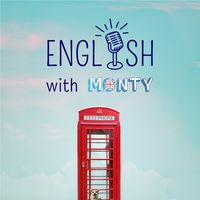 English with Monty - The Podcast about the English Language