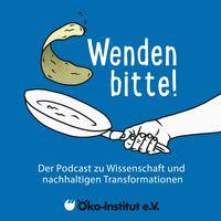 Wenden bitte! Der Podcast zu Wissenschaft und nachhaltigen Transformationen
