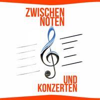 Zwischen Noten und Konzerten
