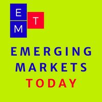 Emerging Markets Today