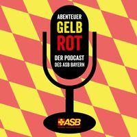 Abenteuer Gelb-Rot – der Podcast des ASB Bayern
