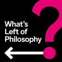 What's Left of Philosophy