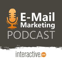 E-Mail-Marketing Podcast der Interactive One