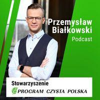 Przemysław Białkowski Podcast
