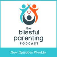 The Blissful Parenting Podcast