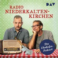 Radio Niederkaltenkirchen – Der Eberhofer-Podcast