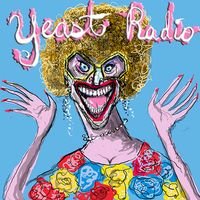 Yeast Radio - Bloated Lesbian Visionary Madge Weinstein