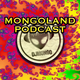 Mongoland Podcast