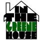 'IN THE GREENE HOUSE' with Ian Greene