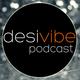 DesiVibe Music Podcast