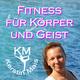 Fitness für Körper und Geist mit Kerstin Mais