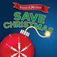 Sarah & Michael Save Christmas!