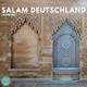 Salam Deutschland - mit Chai' Sabs