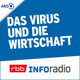 Corona - Das Virus und die Wirtschaft   Inforadio