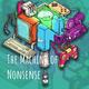 The Machine of Nonsense