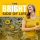 The Bright Side of Life (Mental Health, Self Care)